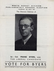 Lt.Col. Frank Byers stood as the Liberal Party candidate in the 1945 election in the constituency of North Dorset
