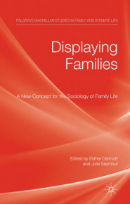 Displaying Families, edited by Esther Dermott and Julie Seymour