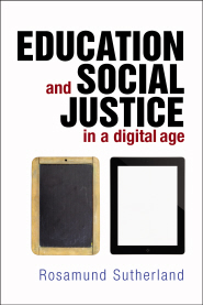 Front cover of Education and Social Justice in a Digital Age