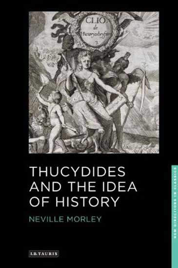 Image of the front cover of Thucydides and the Idea of History