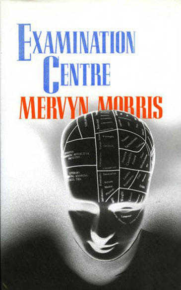 Image of the cover of Examination Centre by Mervyn Morris