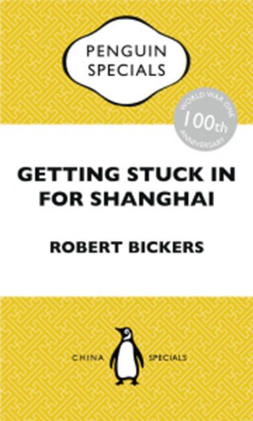 Image of the cover of Getting Stuck in for Shanghai: Putting the Kibosh on the Kaiser from the Bund